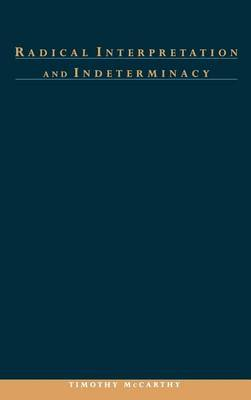 Radical Interpretation and Indeterminacy