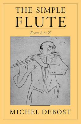 The Simple Flute: From A to Z