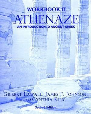 Workbook II: Athenaze: An Introduction to Ancient Greek