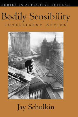 Bodily Sensibility: Intelligent Action