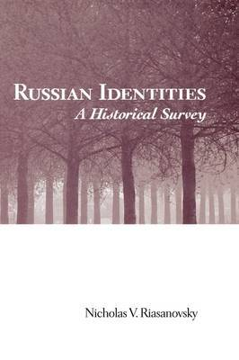 Russian Identities: A Historical Survey