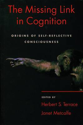 The Missing Link in Cognition: Origins of Self-Reflective Consciousness