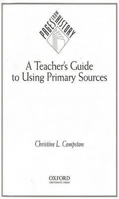 A Teachers Guide to Using Primary Sources