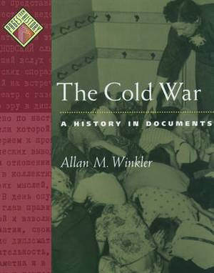 The Cold War: A History in Documents