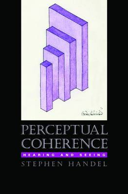 Perceptual Coherence: Hearing and Seeing