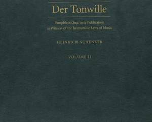 Der Tonwille: Pamphlets in Witness of the Immutable Laws of Music: v. 2