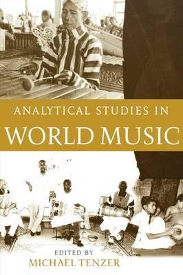 Analytical Studies in World Music: Analytical Studies in World Music