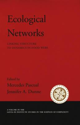 Ecological Networks: Linking Structure to Dynamics in Food Webs