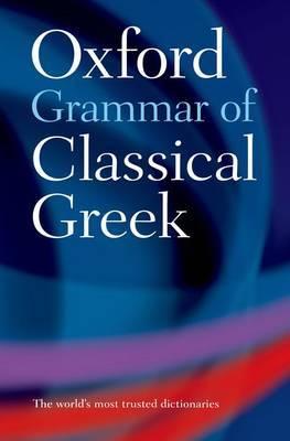 Oxford Grammar of Classical Greek