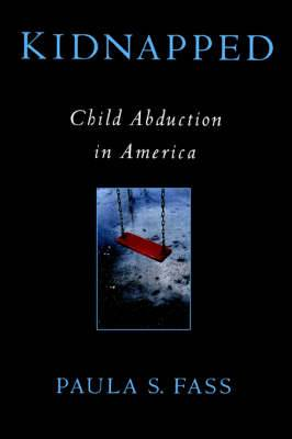 Kidnapped: Child Abduction in America