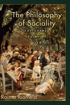 The Philosophy of Sociality: The Shared Point of View