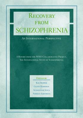 Recovery from Schizophrenia: An International Perspective - A Report from the WHO Collaborative Project, the International Study of Schizophrenia