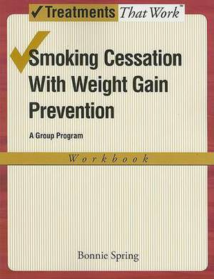 Smoking Cessation with Weight Gain Prevention: Workbook