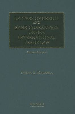 Letters of Credit and Bank Guarantees Under International Trade Law