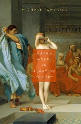 Funny Words in Plautine Comedy
