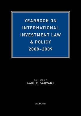 Yearbook on International Investment Law & Policy 2008-2009