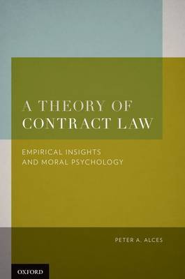 A Theory of Contract Law: Empirical Insights and Moral Psychology