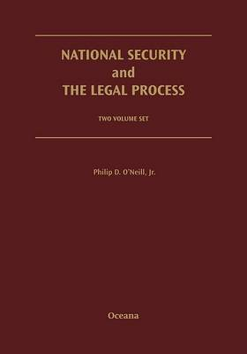 National Security and the Legal Process: 2 Volume Set