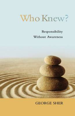 Who Knew?: Responsibility without Awareness
