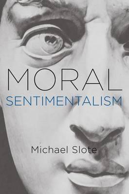 Moral Sentimentalism