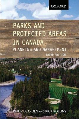 Parks and Protected Areas in Canada: Planning and Management