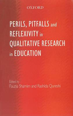 Perils, Pitfalls and Reflexivity in Qualitative Research Education
