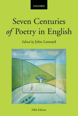 Seven Centuries of Poetry in English: Years 11-12