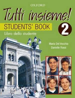 Tutti Insieme! 2 Student Book