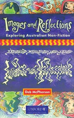 Images and Reflections: Exploring Australian Non-fiction