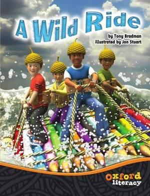 Oxford Literacy Team X A Wild Ride