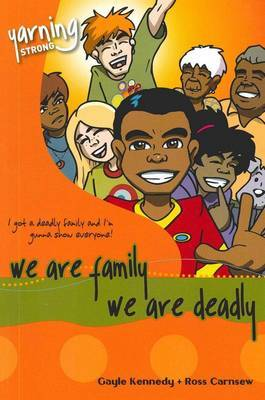 Yarning Strong We are Family, We are Deadly