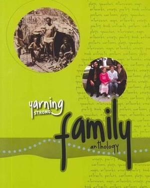 Yarning Strong Family Anthology