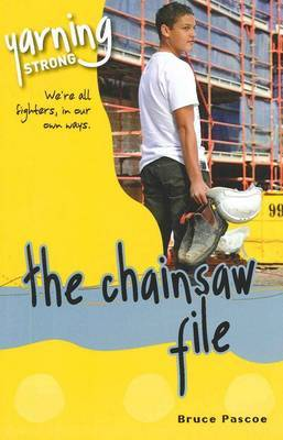 Yarning Strong the Chainsaw File