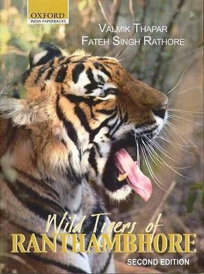 Wild Tigers of Ranthambhore