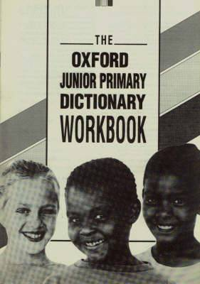The Oxford Junior Primary Dictionary