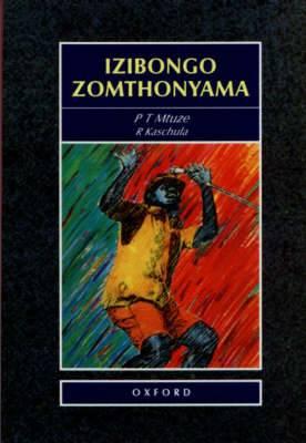 Izibongo Zomthonyama: Gr 9 - 12