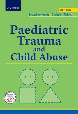 Paediatric Trauma and Child Abuse