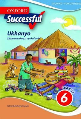 Oxford Successful Ukhanyo: Gr 6: Reader