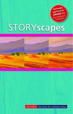 Storyscapes: Short Stories Anthology for Grade 12: Gr 12