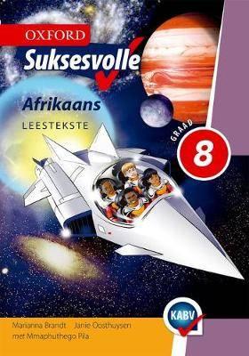 Oxford Suksesvolle Afrikaans: Gr 8: Leestekste