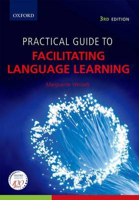 Practical Guide to Facilitating Language Learning: Teacher's Resource
