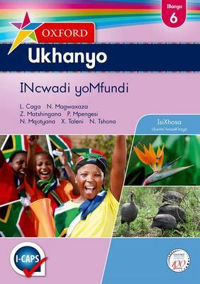 Oxford ukhanyo CAPS: Gr 6: Learner's book