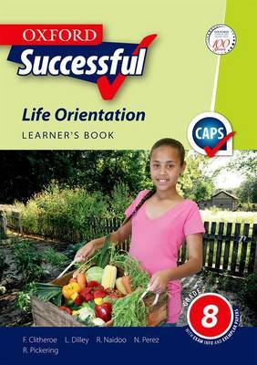 Oxford successful life orientation CAPS: Gr 8: Learner's book