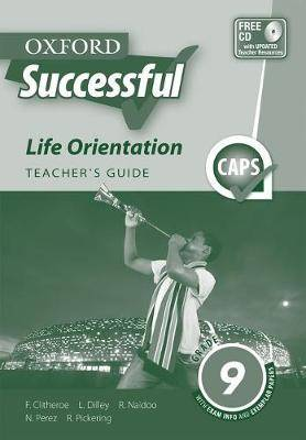 Oxford successful life orientation CAPS: Gr 9: Teacher's guide