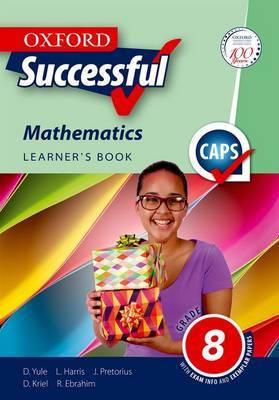 Oxford successful mathematics CAPS: Gr 8: Learner's book