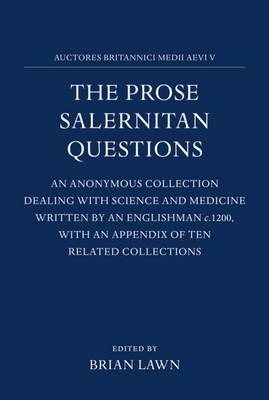 The Prose Salernitan Questions: Edited from a Bodleian Manuscript (Auct. F.3.10)