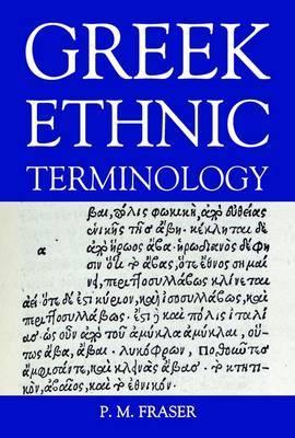 Greek Ethnic Terminology: Supplementary Volume