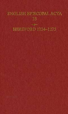 English Episcopal Acta 35, Hereford 1234-1275: 35