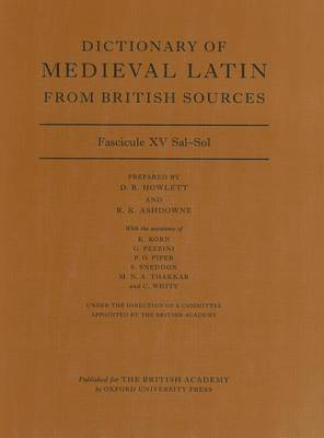 Dictionary of Medieval Latin from British Sources: Fascicule XV Sal-Sol