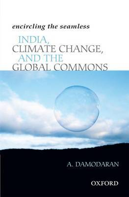 Encircling the Seamless: India, Climate Change, and the Global Commons